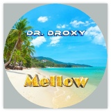 dr droxy music - mellow pic small